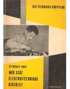 Még száz elektrotechnikai kísérlet (1964)