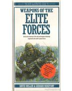 Weapons of the Elite Forces