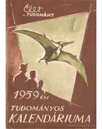 Élet és Tudomány 1959. évi Tudományos Kalendáriuma