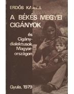 A Békés megyei cigányok és cigánydialektusok Magyarországon