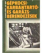 Gépkocsi-karbantartó- és garázsberendezések