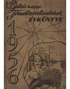 Békés megye Termelőszövetkezeteinek évkönyve 1956