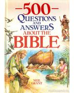 500 Questions and Andwers About the Bible