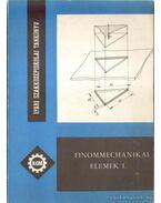 Finommechanikai elemek I.