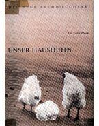 Unser Haushuhn (A házityúk)