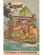 Tutajjal a Mississippin (Mozaik 1972/2)