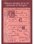 Histoire abrégée de la vie musicale en Hongrie