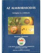 Az almavarasodás biológiája és a védekezés