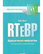 RTeBP - Újjászervezési módszertan