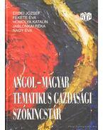Angol-magyar tematikus gazdasági szókincstár