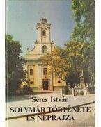 Solymár története és néprajza