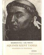 Aquinói Szent Tamás filozófiája és teológiája