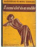 A nemi élet és az erotika I-IV. kötet 2 kötetben.
