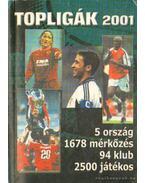 Topligák 2001 - Harmos Zoltán