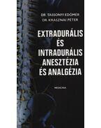 Extradurális és intradurális anesztézia és analgézia