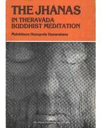 The Jhánas in theradáda buddhist meditation