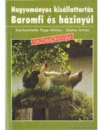 Hagyományos kisállattartás - Baromfi és házinyúl