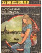 Mosca-Parigi via Bangkok