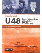U48 Das erfolgreichste U-Boot des 2. Weltkriegs