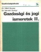 Gazdasági és jogi ismeretek II.