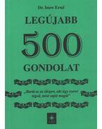 Legújabb 500 gondolat (dedikált)