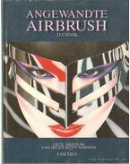 Angewandte airbrush technik - Misstear, Cecil, Scott-Harman, Helen