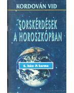 Sorskérdések a horoszkópban - 6. ház: A karma