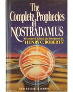 The Complete Prophecies of Nostradamus - Robets, Henry C.