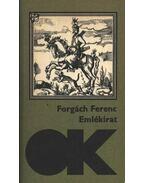 Emlékirat - Forgách Ferenc