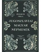 Jugoszláviai magyar népmesék I.