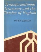 Transformational Grammar and the Teacher of English (dedikált)
