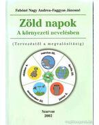 Zöld napok a környezetvédelmi nevelésben
