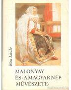 Malonyai és a magyar nép művészete (mini) (számozott)