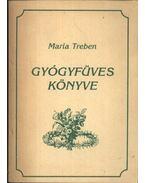 Maria Treben gyógyfüves könyve
