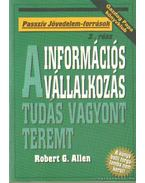 Információs vállalkozás - A tudás vagyont teremt
