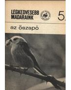 Legkedvesebb madaraink 5. Az őszapó