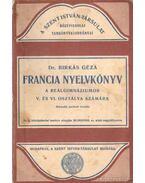 Francia nyelvkönyv a reálgimnáziumok V. és VI. osztálya számára