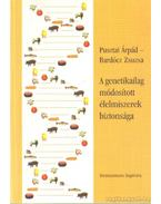A genetikailag módodított élelmiszerek biztonsága (dedikált)