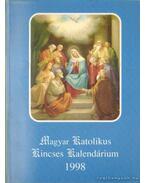 Magyar Katolikus Kincses Kalendárium 1998.