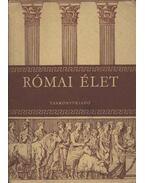 Római élet - Dr. Majoros József