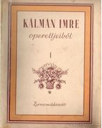 Kálmán Imre operettjeiből I.