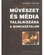 Művészet és média találkozása a boncasztalon - Péter György