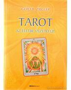 Tarot - Az életbe vezető út