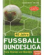 40 Jahre Fussball Bundesliga