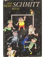 Das dicke Schmitt Buch