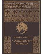 A megújhodott Mongolia