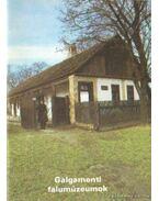 Galgamenti falumúzeumok