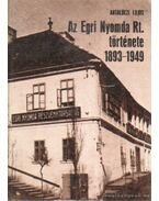 Az Egri Nyomda Rt. története 1893-1949