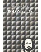 Bolondalok (dedikált)