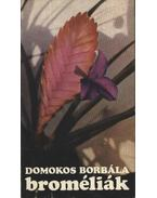 Broméliák